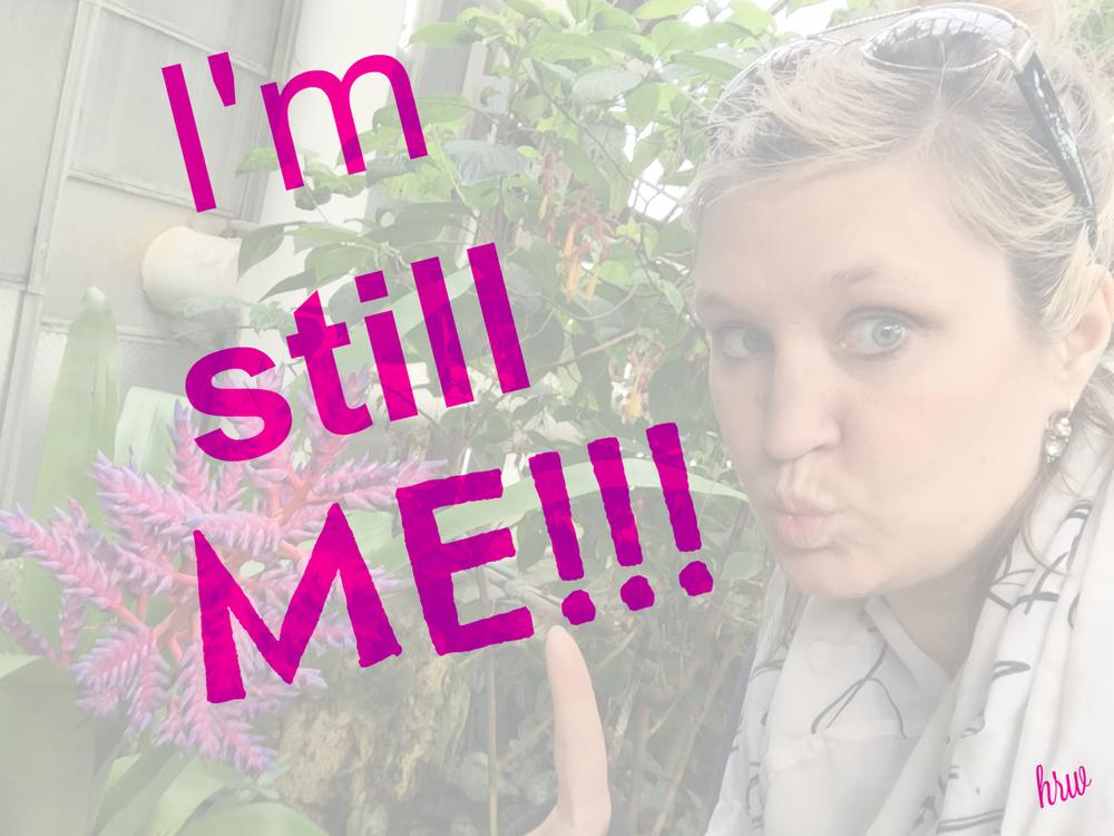 I'm Still Me Blog