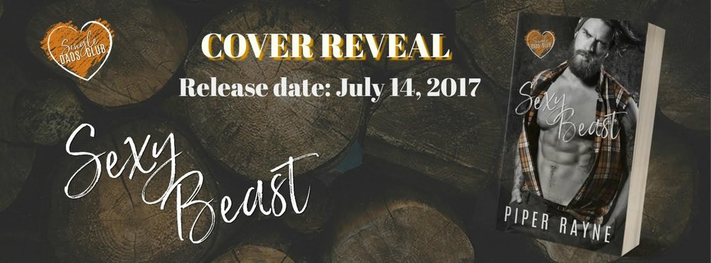 Cover Reveal Sexy Beast By Piper Rayne The Single Dads Club