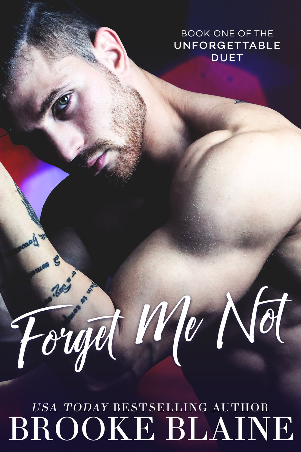 Experience the heartbreakingly beautiful journey of Ollie & Reid in…    Forget Me Not, the first all-new contemporary MM Romance in The Unforgettable Duet, from Brooke Blaine is LIVE    Three sugars, two creamers.    That's how you took your coffee every morning at Joe's Grab 'N Go.    But you don't remember that.    You don't remember anything.    Anything, that is, except me…    That day…    And the tragedy that catapulted us together.