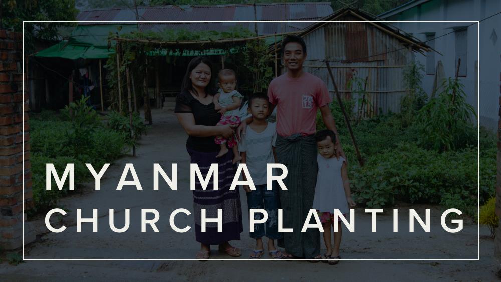 Myanmar Church Planting