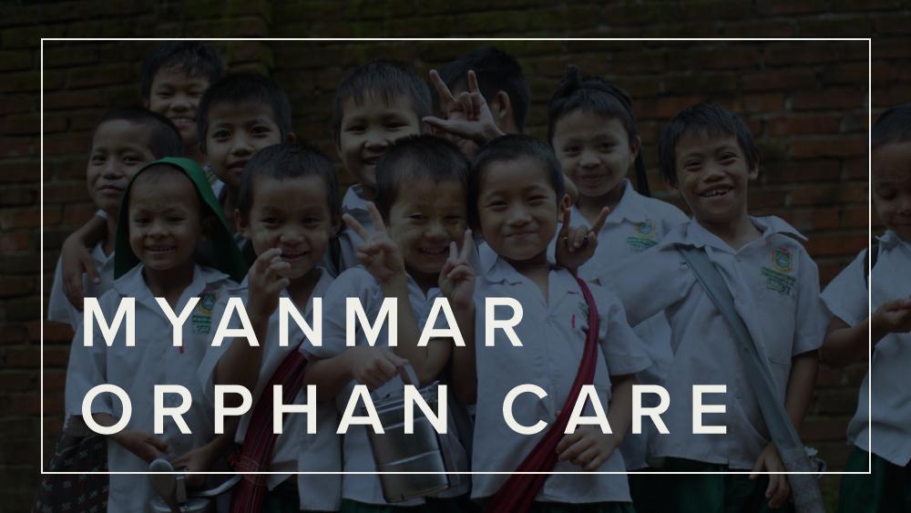 Myanmar Orphan Care