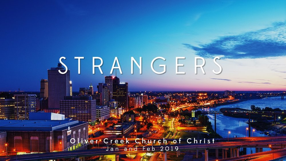 "In Jan and Feb of 2019 we are preaching a series called ""Strangers"" through the letter of 1 Peter."