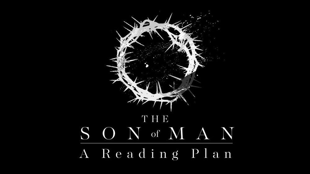Son of Man Reading Plan.jpg