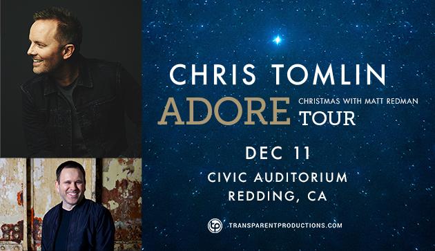 chris tomlin adore christmas tour redding civic