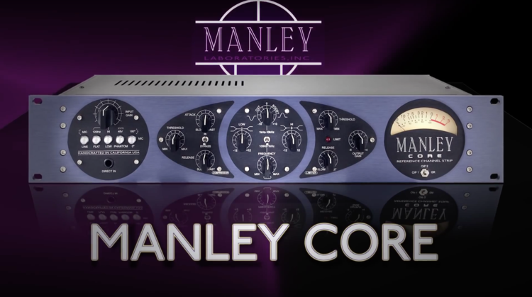 Manley CORE® Reference Channel Strip — Manley Laboratories, Inc