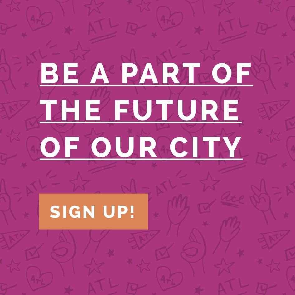 Our Future Atlanta - Get Involved