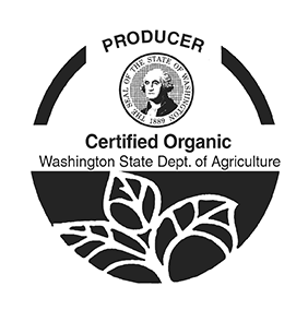 We are a Certified Organic Producer through the WA State Dept of Agriculture.