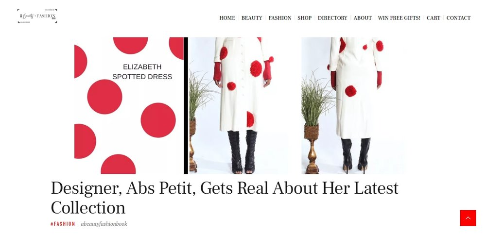 """Designer, Abs Petit, Gets Real About Her Latest Collection."" -   www.abeautybook.com"