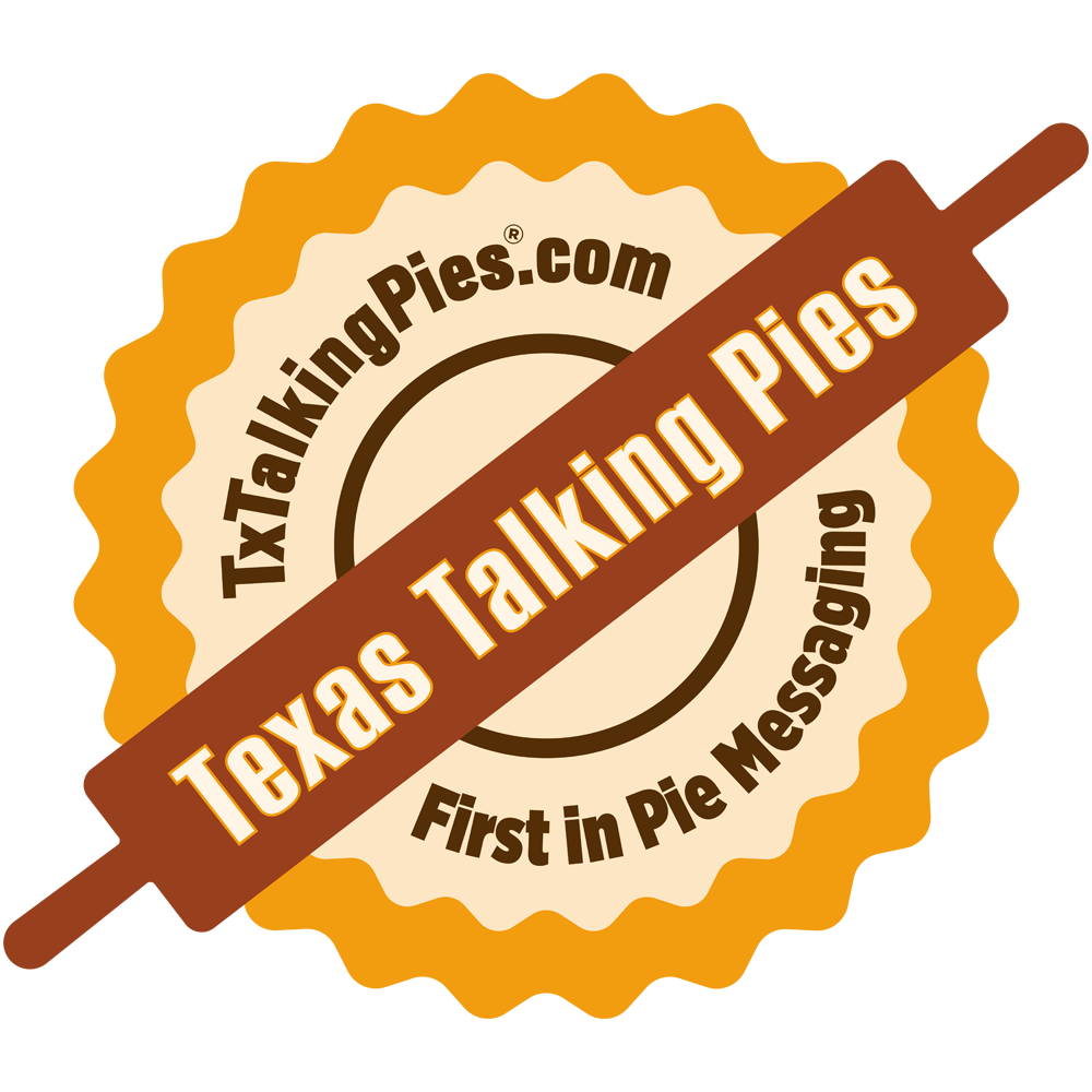 Texas Talking Pies | Custom & Personalized | Order Best Client Gifts