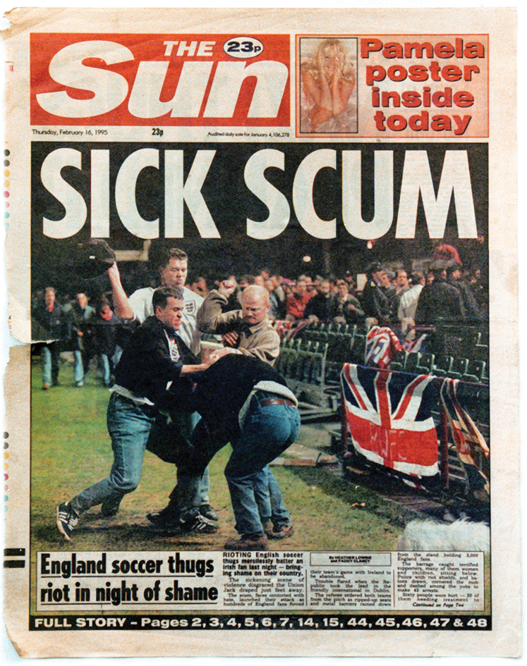 My first England match ended in a riot and nine out of ten UK front pages.