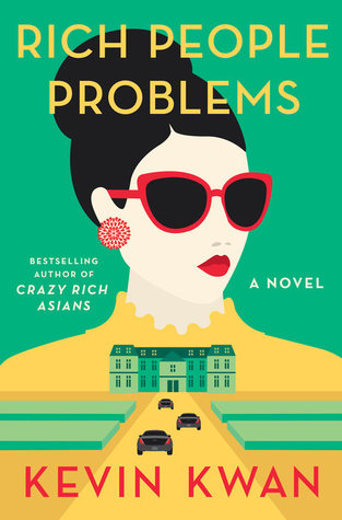 The cover of Kevin Kwan's novel Rich People Problems.