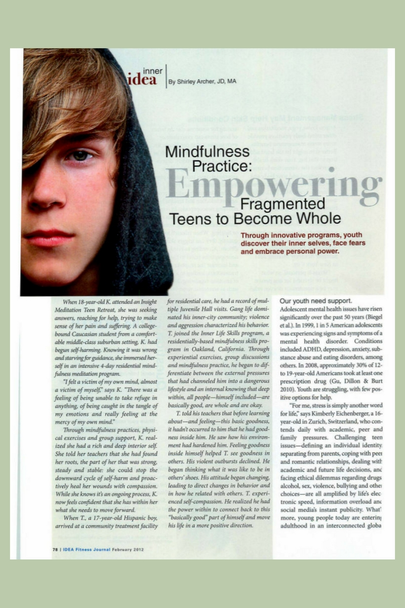 Mindfulness Practice: Empowering Fragmented Teens To Become Whole By Shirley Archer
