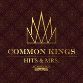 Common Kings - Hits N Mrs EP
