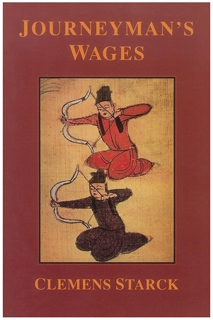 Journeyman's Wages , Story Line Press, 1995  ISBN: 1-885266-02-2    PURCHASE BOOK
