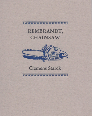 Rembrandt, Chainsaw , Wood Works Press, 2011.  ISBN: 978-1-890654-49-8   PURCHASE BOOK