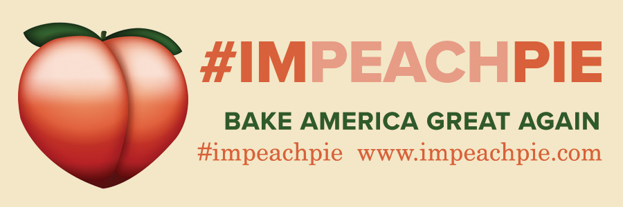 Take me, share me, tag me #impeachpie