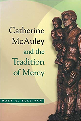 Catherine McAuley and the Tradition of Mercy Book Cover.jpg