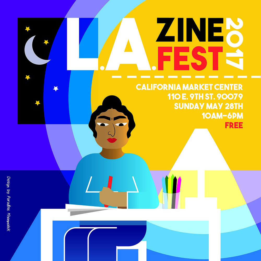 L.A. Zine Fest 2017,  California Market Center, Los Angeles, May 2017
