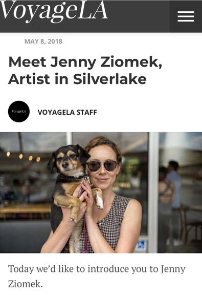 Feature      in   Voyage LA   magazine   http://voyagela.com/interview/meet-jenny-ziomek-artist-silverlake/
