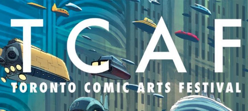 Toronto Comic Arts Festival,  Toronto Reference Library, Toronto, May 2019 (upcoming)