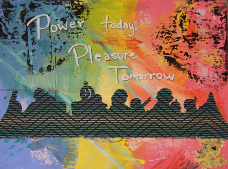 Power Today, Pleasure Tomorrow