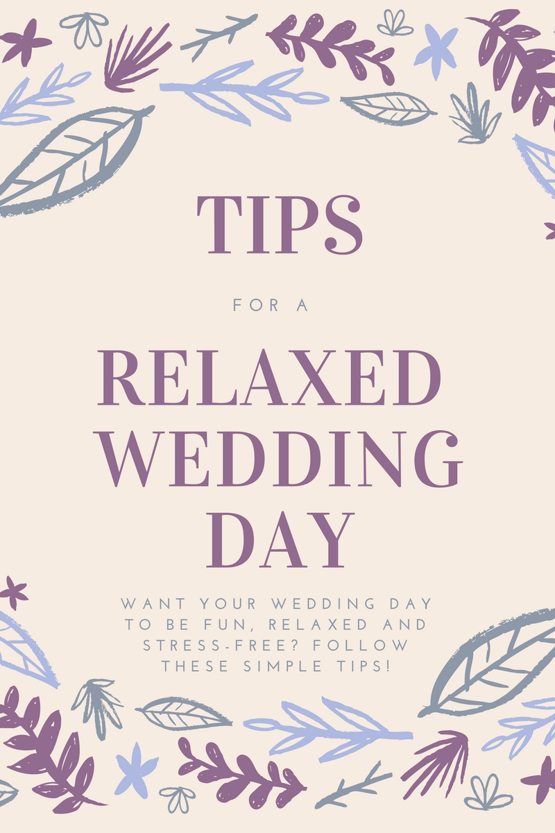 tips for a relaxed wedding day