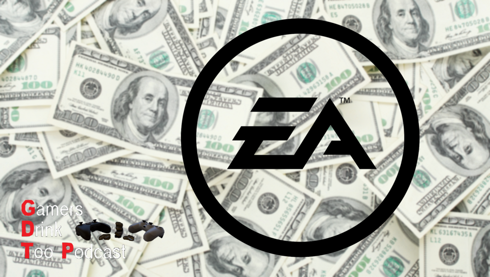 Gamers Drink Too Podcast Ep  11 - The EA Hate Bandwagon (MP3