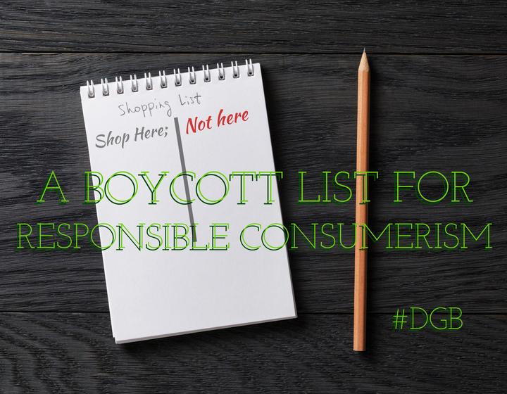While you're completing your shopping this year, please remember to use our DGB Holiday Shopping Guide for a list of fantastic, ethical, and charitable retailers. When you need to know the companies on Santa's Other List, we've got you covered. Your Daily Grab Back for today is to educate yourself on businesses that offer Trump and associated brands, carry their name, or have endorsed the President Elect.   www.thedjtr.com (The Donald J. Trump Resistance) is a movement started by Shaun King, Senior Justice Writer for the New York Daily News; it provides a list of companies whose founders, owners, and/or corporate officers are Trump supporters. www.grabyourwallet.org began as a Twitter hashtag created by Media Marketing Specialist, Shannon Coulter, and provides a spreadsheet of organizations, complete with reasons they appear and a script for addressing your grievances. You can also download the new Boycott Trump app, available for iOS and Android, which offers a list of over 250 businesses with Trump ties.   'Tis the season of responsible consumerism!