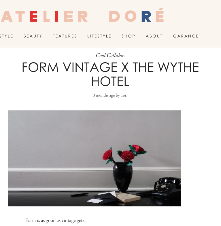 "Atelier Doré   ""FORM is as good as vintage gets"""