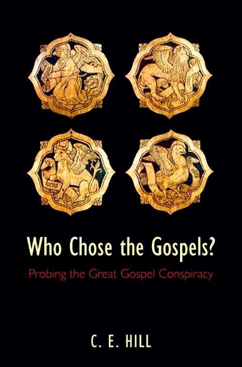 who chose the gospels - hill.jpg