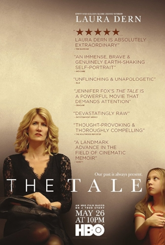 The Tale  , Written and Directed by Jennifer Fox HBO Films