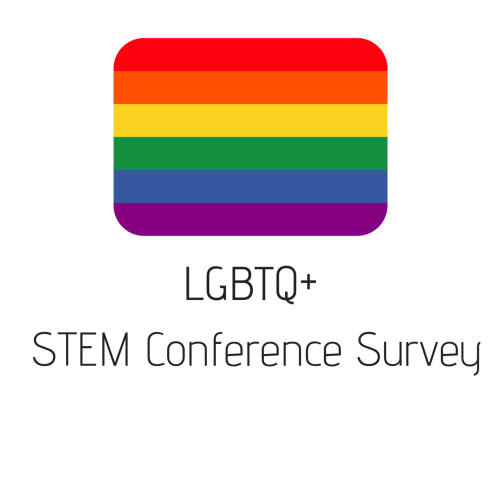 LGBTQ+ STEM Conference Survey.png
