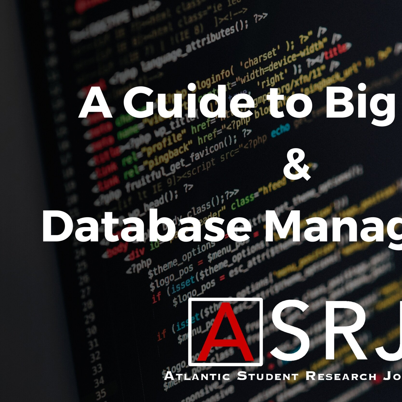 A Guide to Database Management & Big Data — Atlantic Student