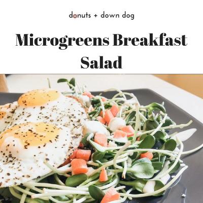 microgreensbreakfast salad.png