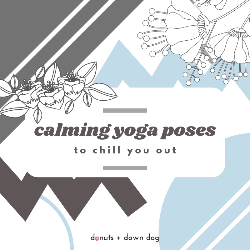 calming yoga poses.png