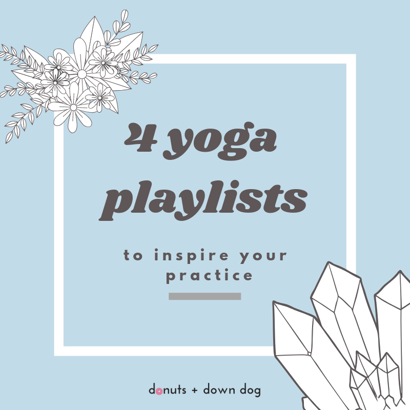 4 Yoga Playlists to Inspire Your Practice