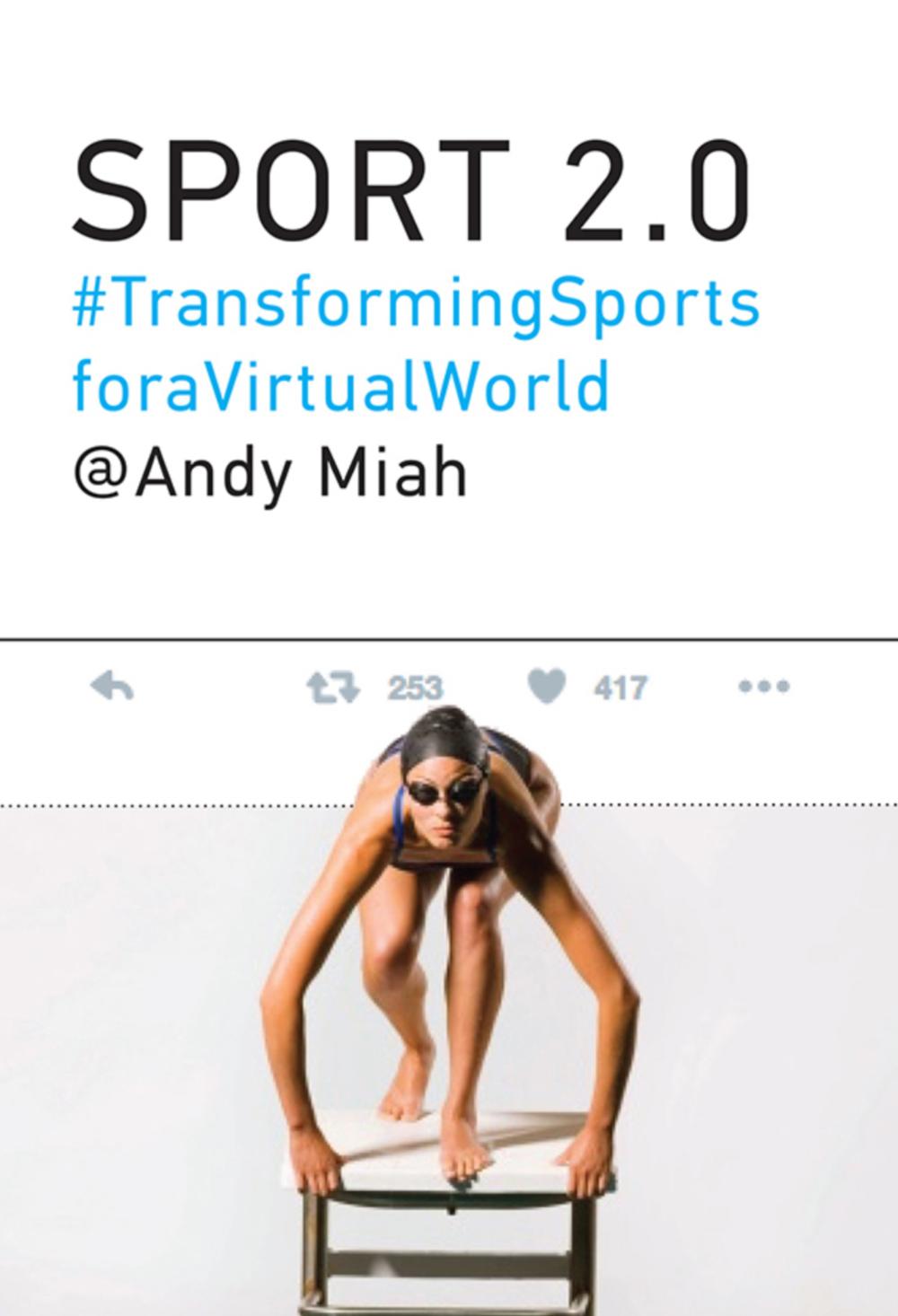 Miah, A (2017) Sport 2.0. The MIT Press