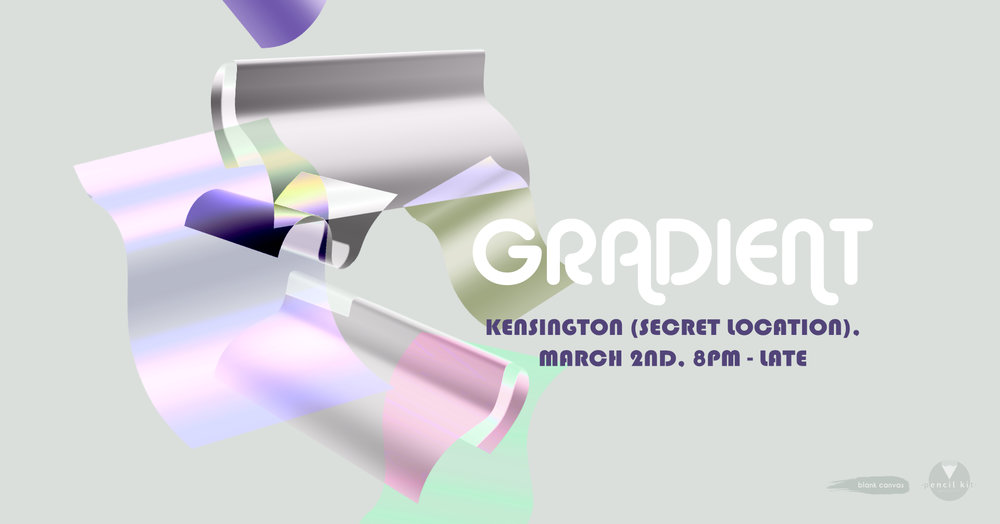 Gradient,  a light & art party featuring spoken word and a blacklight dance party.