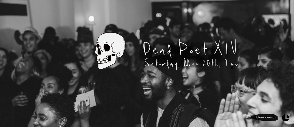 Dead Poet  is a monthly Blank Canvas spoken word event that I've been developed branding for since the summer of 2017. The event itself has evolved significantly since then and so it's design is still in flux.