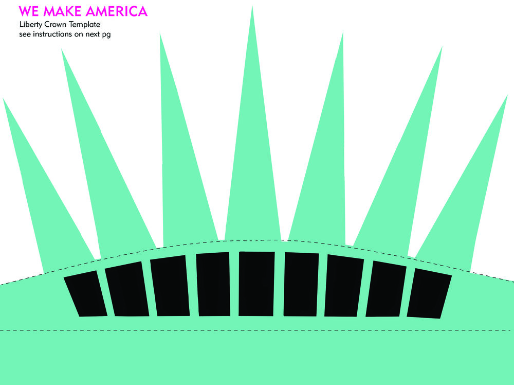 We Make America - 8.5x11  Liberty Crown Template + Instructions -1.jpg