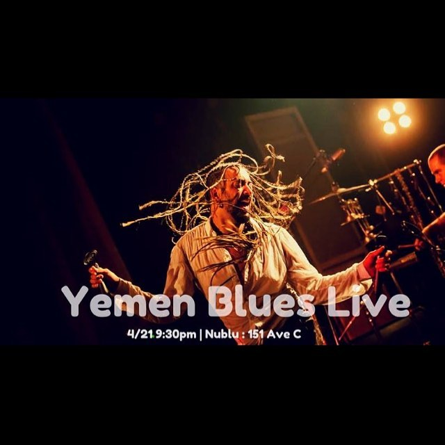 We're happy to help produce this last minute @yemenblues show Saturday Night at Nublu 151!