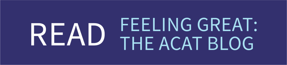 Read Feeling Great: The ACAT Blog