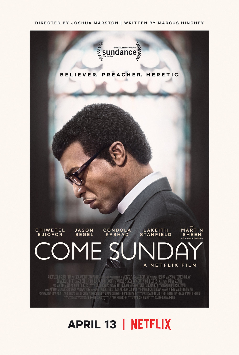Come Sunday    Part 1 - April 10 Part 2 - April 17    Evangelist Carlton Pearson is ostracized by his church for preaching that there is no Hell.