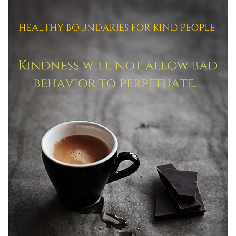 Kindness will not let bad behavior to perpetuate