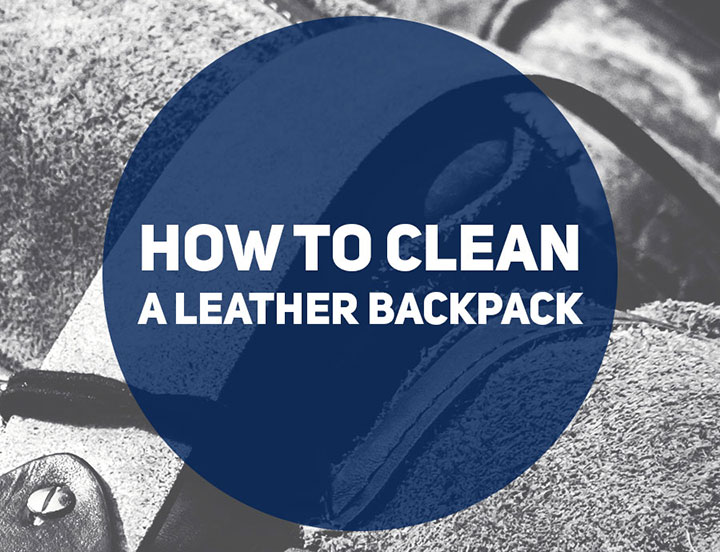 How to clean a leather backpack - Learn more at backpackies.com