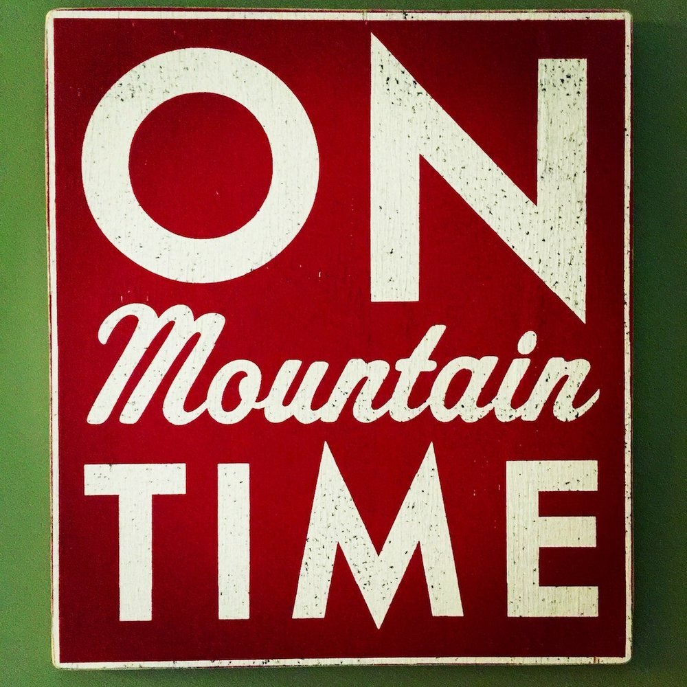 On mountain time typographic poster sign