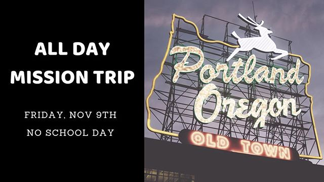 If you are in HS, come join us next Friday, November 9th for an all day mission trip to downtown Portland. The cost is free, but we need you to register at Hillsboro.isonrise.com/youth.