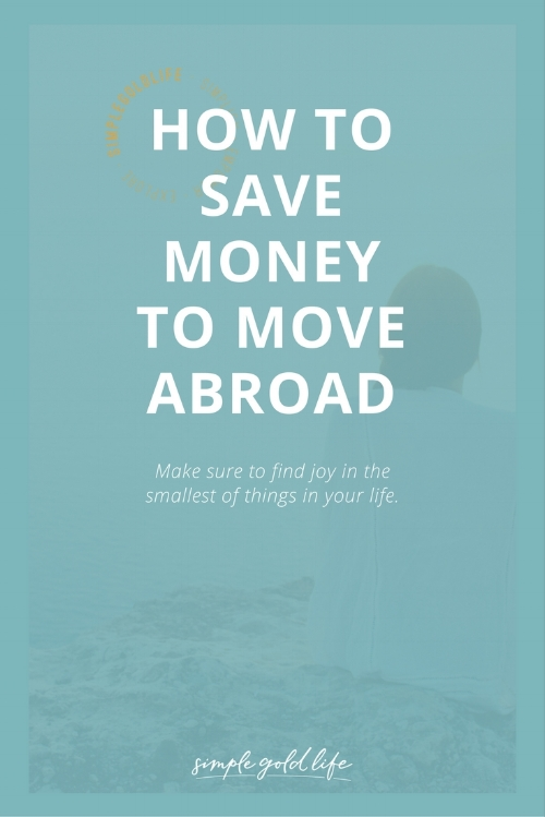 Tips for saving money to move abroadand travel, and how much money you need to move abroad. Budget tips for living abroad and traveling.