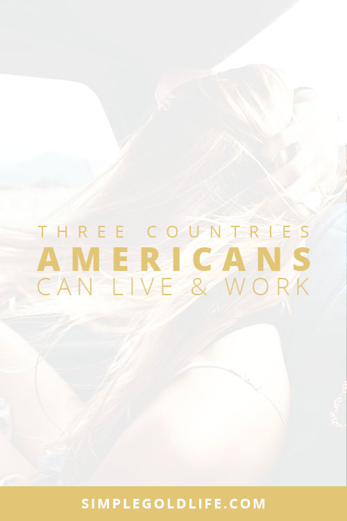 Want to live and work in another country? Learn which countries Americans can legally live and work for up to 12 months. Read More at SimpleGoldLife.com - Australia, Ireland, New Zealand, Living Abroad, Living Overseas, Americans, Exapts, Expatrites, Working Holiday Visa