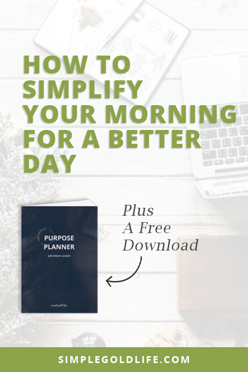 Today we have so many choices, but sometimes too many choices can be burdensome. Use these tips to simplify your every day to do more of what you love and live the SimpleGoldLife you want!